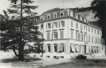 """CPSM FRANCE 74 """" Le Pas de l'Echelle, Centre de la SNCF Bois Salève"""""""