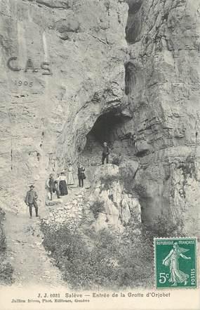 """CPA FRANCE 74 """"Le Salève, Entrée de la Grotte d'Orjobet"""""""