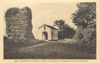 """CPA FRANCE 74 """"Feigères, Ruines du Chatelard et chapelle de Notre Dame de la Salette"""""""