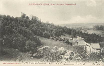 """CPA FRANCE 38 """" St Quentin Fallavier, Ruines du château féodal"""""""