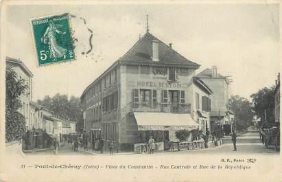 """CPA FRANCE 38 """" Pont de Chéruy, Place du Constantin, Rue Centeale et Rue de la République"""""""