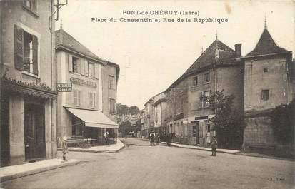 """CPA FRANCE 38 """" Pont de Chéruy, Place du Constantin et Rue de la République"""""""