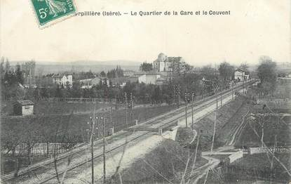 """CPA FRANCE 38 """" La Verpillère, Le quartier de la gare et le couvent"""""""