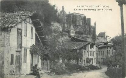 """CPA FRANCE 38 """" Saint Antoine, Entrée du bourg"""""""
