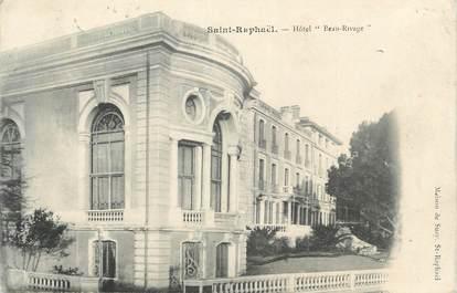 "CPA FRANCE 83 "" St Raphaël, Hôtel Beau Rivage"""