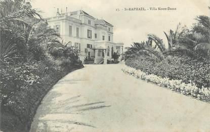 "CPA FRANCE 83 "" St Raphaël, Villa Notre Dame"""
