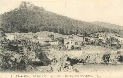 """CPA FRANCE 83 """" Le Trayas, Les villas et le pic d'Aurelle"""""""