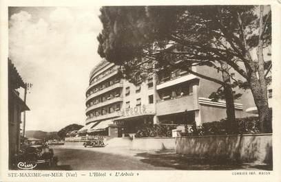 """CPA FRANCE 83 """" Ste Maxime, Hôtel L'Arbois"""""""