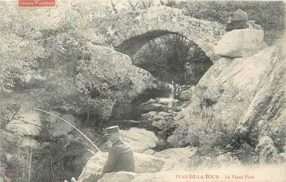 """CPA FRANCE 83 """" Plan de la Tour, Le vieux pont"""""""
