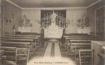 """CPA FRANCE 83 """" Hyères, Villa Réal Baille, la chapelle"""""""