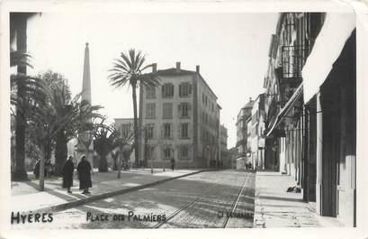 """CPSM FRANCE 83 """" Hyères, Place des Palmiers"""""""