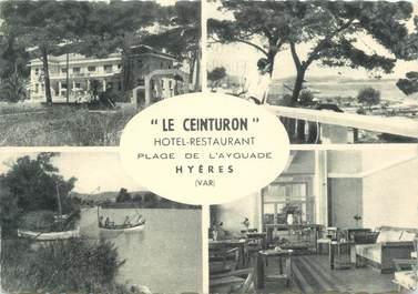 """CPSM FRANCE 83 """" Hyères, Hôtel Restaurant Le Ceinturion""""."""