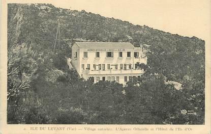 """CPA FRANCE 83 """"Ile du Levant, Village naturiste, l'Agence Officielle et l'Hôtel de l'Ile d'Or"""""""