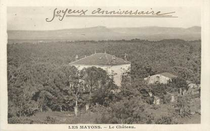 """CPA FRANCE 83 """" Les Mayons, Le château"""""""