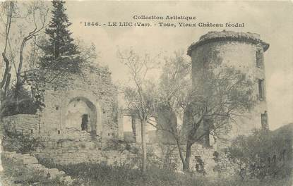 "CPA FRANCE 83 "" Le Luc, Vieux château féodal"""