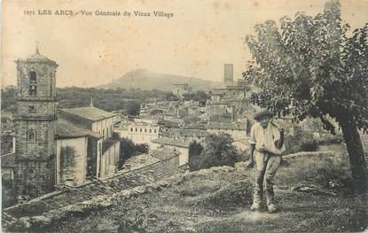 """CPA FRANCE 83 """" Les Arcs, Vue générale du vieux village"""""""