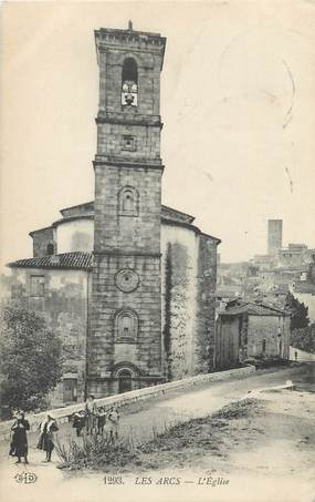 """CPA FRANCE 83 """" Les Arcs sur Argens, L'église"""""""
