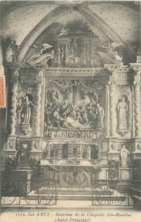 """CPA FRANCE 83 """" Les Arcs sur Argens, Intérieur de la Chapelle Ste Roseline"""""""