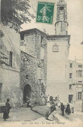 """CPA FRANCE 83 """" Les Arcs sur Argens, La tour de l'Horloge"""""""