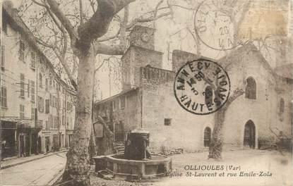 """CPA FRANCE 83 """" Ollioules, Eglise St Laurent et rue Emile Zola"""""""