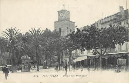 """CPA FRANCE 83 """" Ollioules, Place des Palmiers"""""""