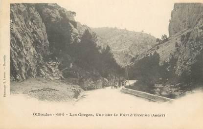"""CPA FRANCE 83 """" Ollioules, Les gorges, vue sur le Fort d'Evenos"""""""