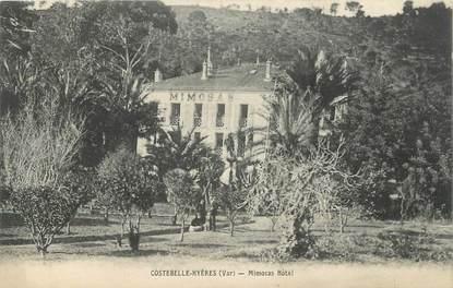 "CPA FRANCE 83 "" Costebelle - Hyères, Mimosas Hôtel"""