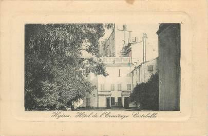 """CPA FRANCE 83 """" Hyères - Costebelle , Hôtel de l'Ermitage'"""