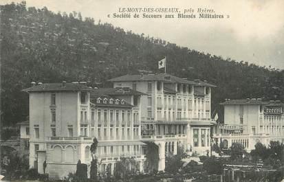 """CPA FRANCE 83 """" Près de Hyères, Le Mont des Oiseaux, Société de Secours aux Blessés Militaires"""""""