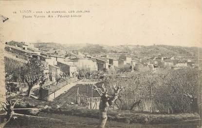 """CPA FRANCE 83 """"Vinon, Le Hameau, Les Jardins"""""""