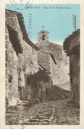 """CPA FRANCE 83 """"Vinon, Rue de la vieille église"""""""