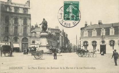 """CPA FRANCE 33 """" Bordeaux, La Place Tourny, le bureaux de la Mairie et la Rue Fondaudège"""""""