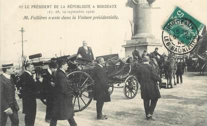 """CPA FRANCE 33 """" Bordeaux, Le Président de la République Mr Fallières en septembre 1910"""""""