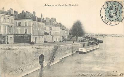 """CPA FRANCE 45 """" Orléans, Quai du Châtelet"""""""