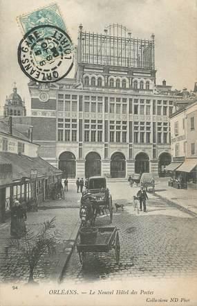 """CPA FRANCE 45 """" Orléans, Le Nouvel Hôtel des Postes"""""""