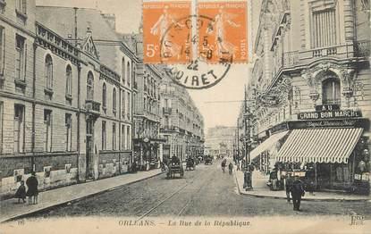 """CPA FRANCE 45 """" Orléans, La Rue de la République"""""""
