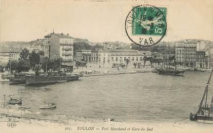 """CPA FRANCE 83 """"Toulon, Port marchand et Gare du Sud"""""""