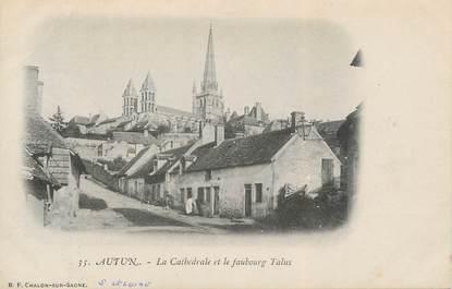 """CPA FRANCE 71 """" Autun, La Cathédrale et le Faubourg Talus"""""""
