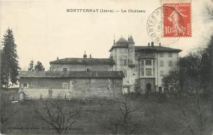 """CPA FRANCE 38 """" Montferrat, Le château"""""""