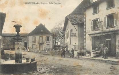 """CPA FRANCE 38 """" Montferrat, Quartier de la Fontaine"""""""