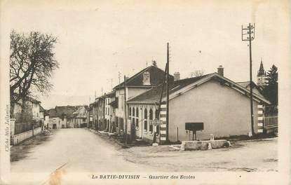 """CPA FRANCE 38 """" La Bâtie Divisin, Quartier des écoles"""""""