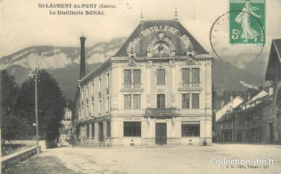 Cpa france 38 st laurent du pont la distillerie bonal - Piscine st laurent du pont ...