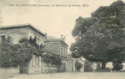 """CPA FRANCE 23 """" Ste Feyre, La Mairie et les écoles"""""""