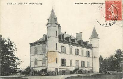 """CPA FRANCE 23 """" Evaux les Bains, Le Château de Monterolles"""""""
