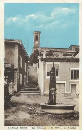 """CPA FRANCE 38 """"Chanas, La fontaine et la montée de l'église"""""""