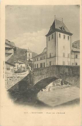 """CPA FRANCE 73 """" Moutiers, Le Pont de l'Evêché"""""""