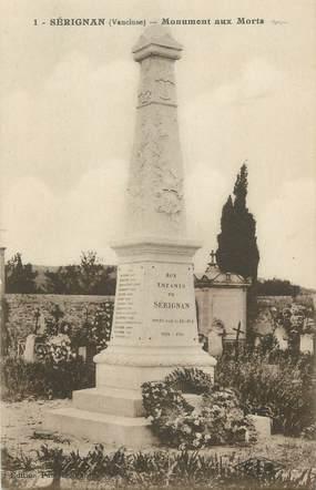 """CPA FRANCE 84 """" Sérignan, Le monument aux morts"""""""