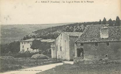 """CPA FRANCE 84 """" Sault, La loge et route de la Nesque"""""""