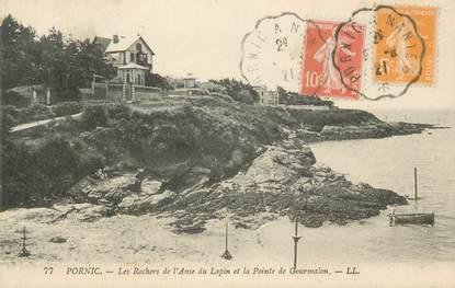 """CPA FRANCE 44 """" Pornic, Les Rochers de l'Anse du Lapin et la Pointe de Gourmalon"""""""