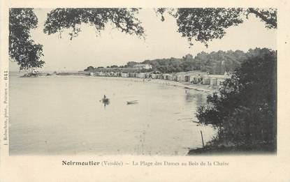 """CPA FRANCE 85 """" Ile de Noimoutier, La Plage des Dames au Bois de la Chaize"""""""
